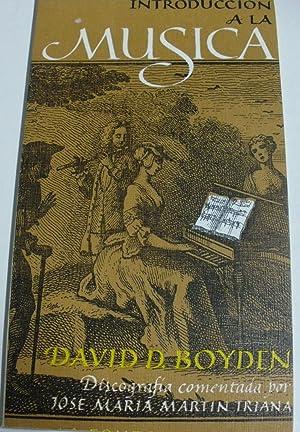 INTRODUCCION A LA MUSICA TOMO III: BOYDEN, David D.