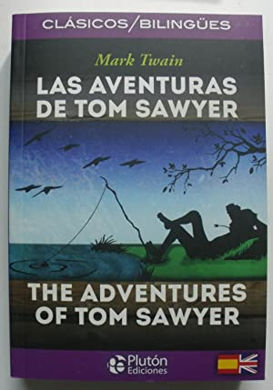 LAS AVENTURAS DE TOM SAWYER / THE: MARK TWAIN