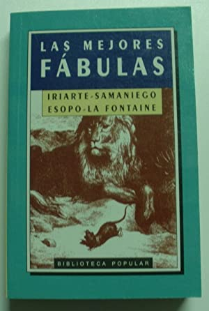 Las Mejores fábulas: La Fontaine Esopo/Iriarte/Samaniego