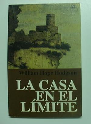 La Casa En El Limite: Hodgson, William H.
