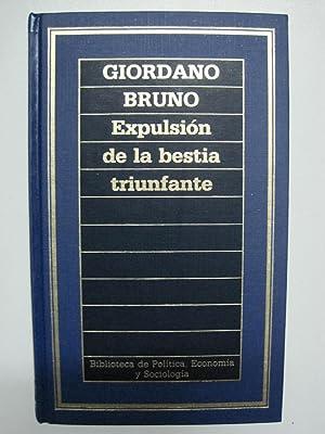 EXPULSIÓN DE LA BESTIA TRIUNFANTE: BRUNO, Giordano