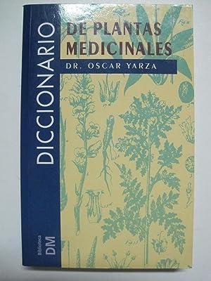 Diccionario de plantas medicinales: Oscar Yarza