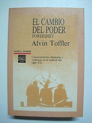 El Cambio Del Poder= Powershift: Toffler, Alvin
