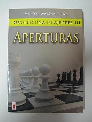 Revoluciona tu ajedrez III, aperturas: Moskalenko, Viktor