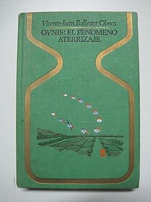 Ovnis, el fenomeno aterrizaje (Otros mundos): Ballester Olmos, Vicente-Juan