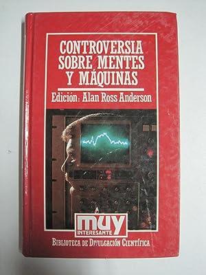 Controversia sobre mentes y máquinas: Alan Ross Anderson