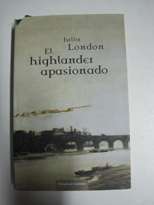El Highlander Apasionado: London, Julia