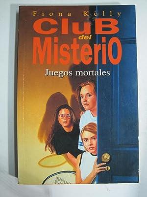 Club Del Misterio - Juegos Mortales -: FIONA KELLY
