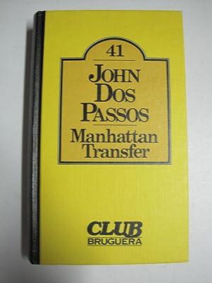Manhattan transfer: John Dos Passos