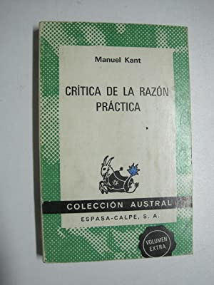Critica de la razón práctica: Manuel Kant