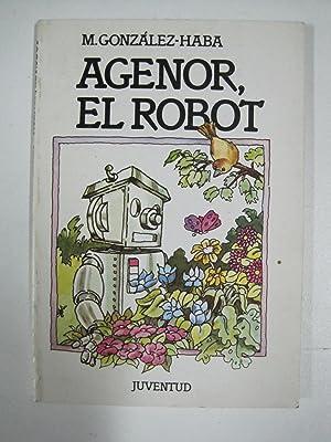 Agenor el robot: Manuela González-Haba
