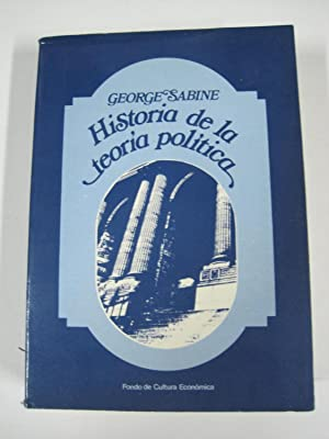 Historia de la teoria politica: George H. Sabine