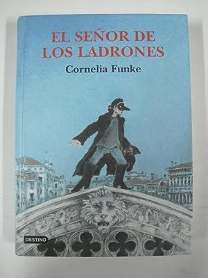 El señor de los ladrones: CORNELIA FUNKE