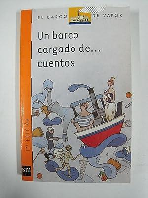 Un barco cargado de. cuentos, el barco: Andrés García Vilariño,