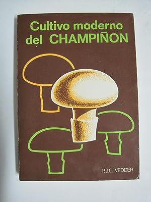 Cultivo moderno del champiñón: Vedder, P. J.