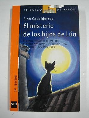 El Misterio De Los Hijos Lua: Fina Casalderrey
