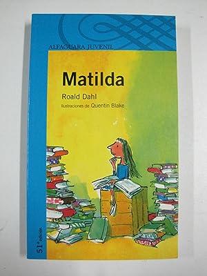 Matilda (Alfaguara Juvenil): Roald Dahl