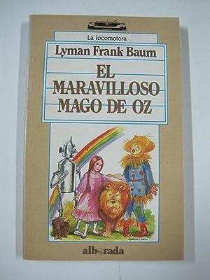 El maravilloso mago de oz: Lyman Frank Baum