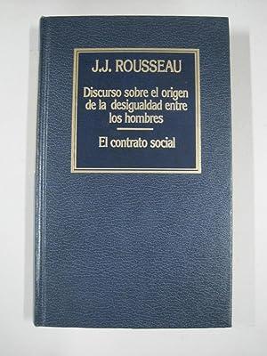 Discurso sobre el origen de la desigualdad: J.J. Rousseau