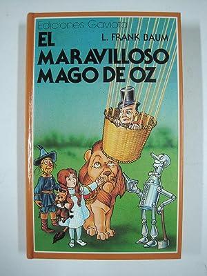 El Maravilloso Mago de Oz: L. Frank Baum