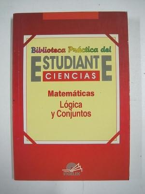 Biblioteca práctica del estudiante, ciencias, matemáticas, logica