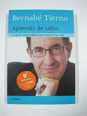 Aprendiz de sabio, Una guía perfecta para: Bernabe Tierno Jimenez