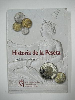 HISTORIA DE LA PESETA: José María Aledon