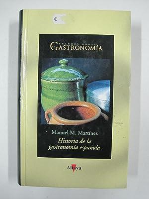 Historia de la gastronomía española: Manuel M. MartiÌnez