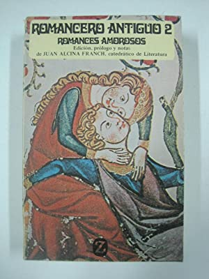 Romancero Antiguo 2, romances amorosos y caballerescos