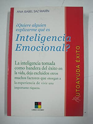 Quiere alguien explicarme que es inteligencia emocional?: Ana Isabel Saz