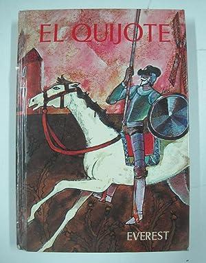 El Quijote: Miguel de Cervantes