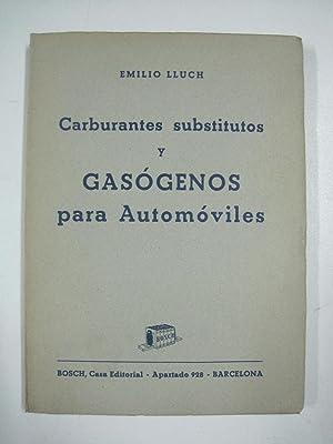Carburantes subtitutos y gasógenos para automóviles: Emilio Lluch