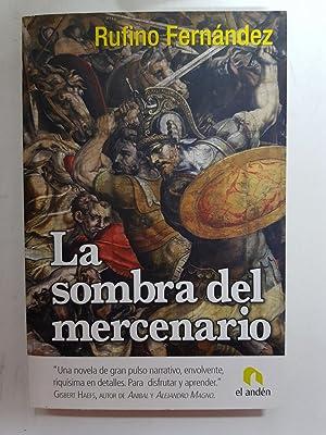 La sombra del mercenario: Rufino Fernández