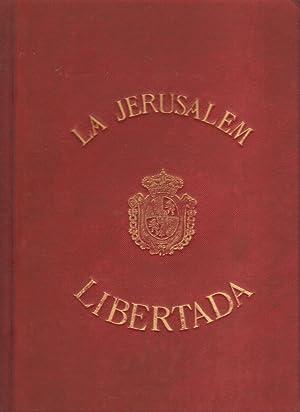 La Jerusalem libertada, puesta en verso castellano: TASSO, Torcuato. CHESTE,