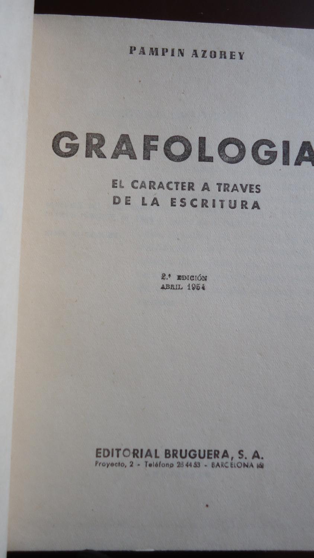 GRAFOLOGÍA. EL CÁRACTER A TRAVÉS DE LA ESCRITURA: AZOREY, Pampín
