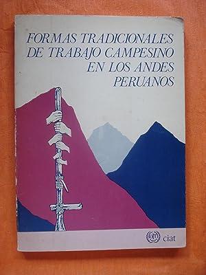 FORMAS TRADICIONALES DE TRABAJO CAMPESINO EN LOS ANDES PERUANOS: ORGANIZACIÓN INTERNACIONAL DEL ...