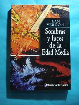 SOMBRAS Y LUCES DE LA EDAD MEDIA: VERDON, Jean