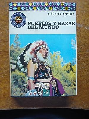 PUEBLOS Y RAZAS DEL MUNDO: PANYELLA, Augusto