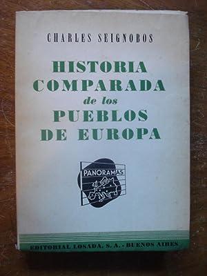 HISTORIA COMPARADA DE LOS PUEBLOS DE EUROPA: SEIGNOBOS, Charles