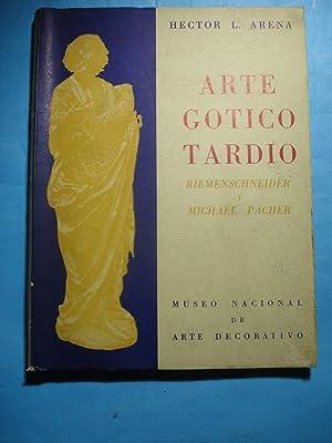 ARTE GÓTICO TARDÍO. RIEMENSCHNEIDER Y MICHAEL PACHER: ARENA, Héctor L.