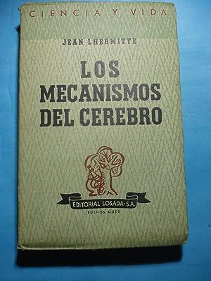 LOS MECANISMOS DEL CEREBRO: LHERMITTE, Jean