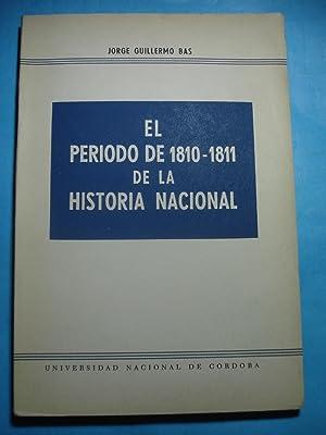 EL PERIODO DE 1810-1811 DE LA HISTORIA ARGENTINA: BAS, Jorge Guillermo
