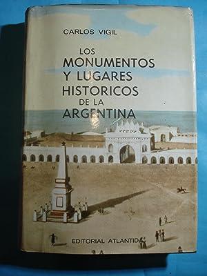 LOS MONUMENTOS Y LUGARES HISTÓRICOS DE LA ARGENTINA: VIGIL, Carlos