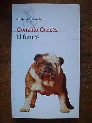 EL FUTURO: GARCÉS, Gónzalo