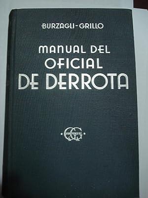 MANUAL DEL OFICIAL DE DERROTA: BURZAGLI, E. +