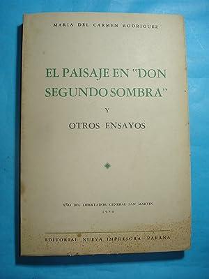 """EL PAISAJE EN """"DON SEGUNDO SOMBRA"""" Y OTROS ENSAYOS: RODRÍGUEZ, María del Carmen"""