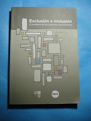 EXCLUSIÓN E INCLUSIÓN. EL PROBLEMA DE LOS COLECTIVOS DISCRIMINADOS 2008-2009: BRAYLAN...