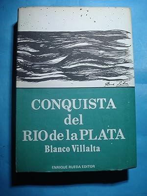 CONQUISTA DEL RÍO DE LA PLATA: BLANCO VILLALTA