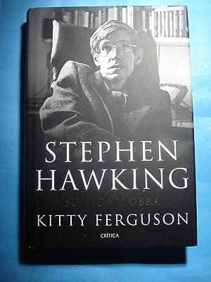 STEPHEN HAWKING. SU VIDA Y OBRA: FERGUSON, Kitty