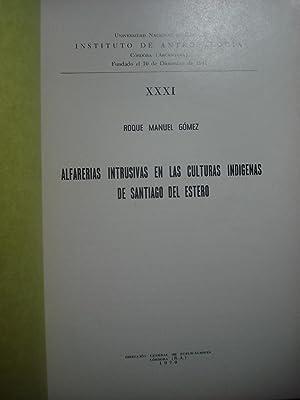 ALFARERÍAS INTRUSIVAS EN LAS CULTURAS INDÍGENAS DE SANTIAGO DEL ESTERO: GÓMEZ, Roque ...